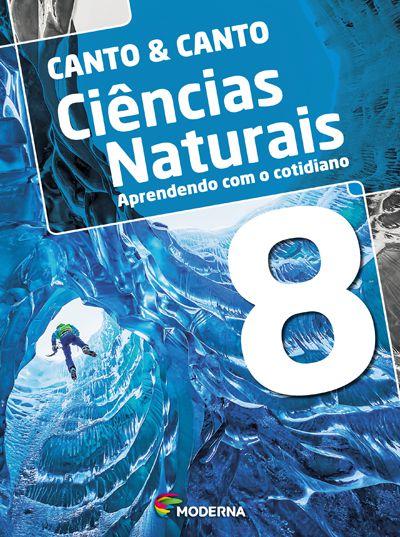 Ciências naturais - Aprendendo com o cotidiano - 8º ano