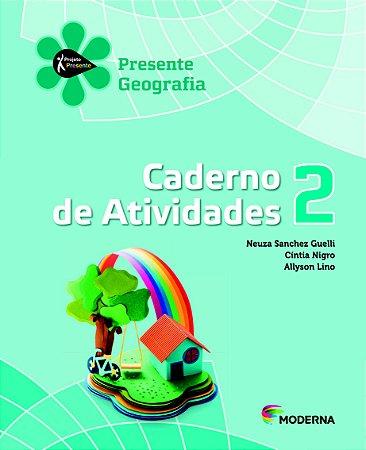 Projeto Presente - Geografia - 2º ano Caderno de atividades