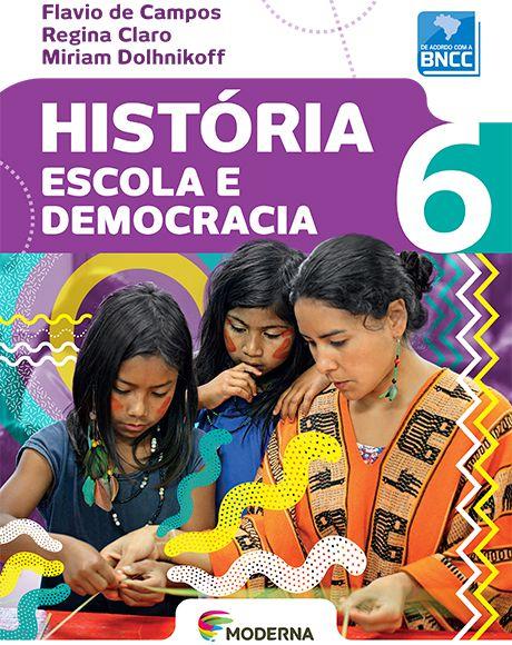 História - Escola e democracia - 6º ano - BNCC