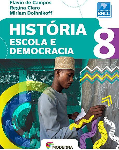 História - Escola e democracia - 8º ano - BNCC