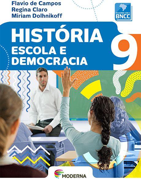 História - Escola e democracia - 9º ano - BNCC