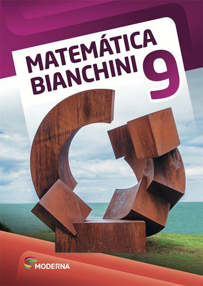 Matemática Bianchini - 9º ano
