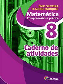 Matemática - Compreensão e prática - 8º ano - Caderno de atividades - 6ª edição - Claudio & ÊNIO