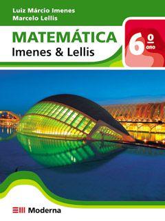 Matemática - Imenes & Lellis - 6º ano