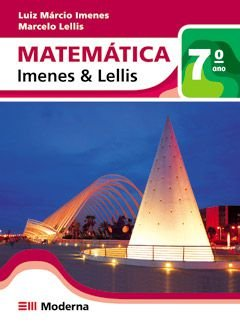 Matemática - Imenes & Lellis - 7º ano
