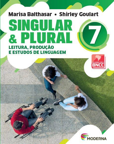 Singular e Plural - 7º ano - 3ª edição - BNCC