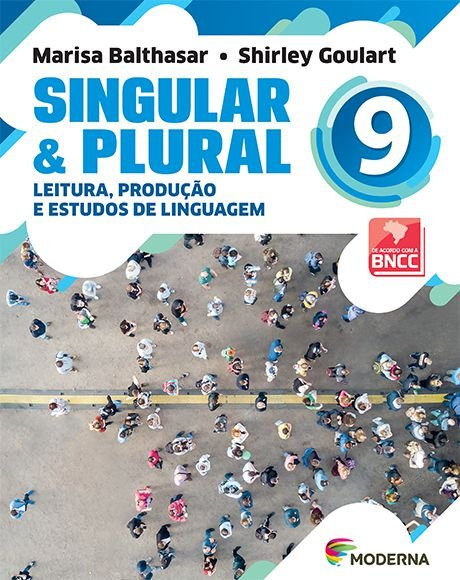 Singular e Plural - 9º ano - 3ª edição - BNCC