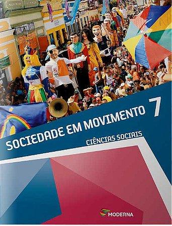 Sociedade em movimento - 7º ano