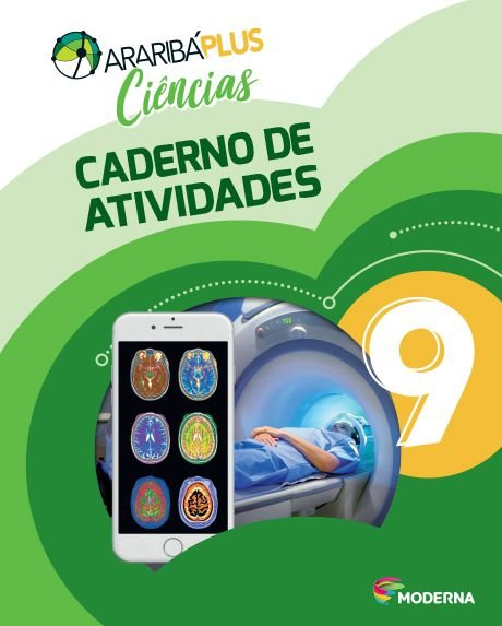 Araribá Plus - Ciências - 9ºano - Caderno de Atividades
