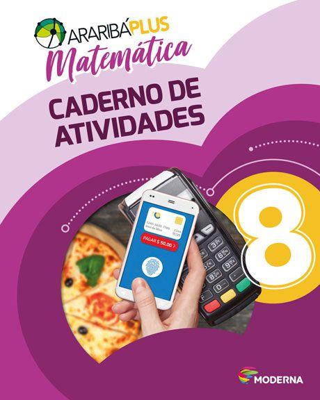 Araribá Plus - Matemática - 8ºano - Caderno de Atividades
