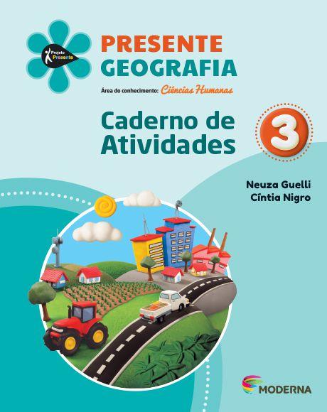 Presente - Geografia - 3º ano - Caderno de Atividades - 5ª edição