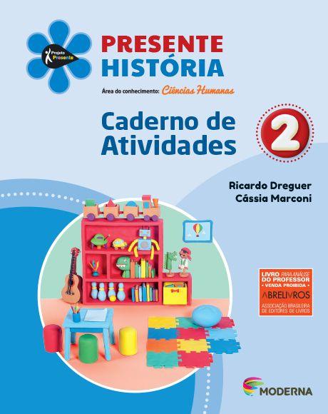 Presente - História - 2º ano - Caderno de Atividades - 5ª edição