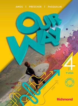 Our Way 4 (9ª edição) Livro do Aluno + Reader The Web