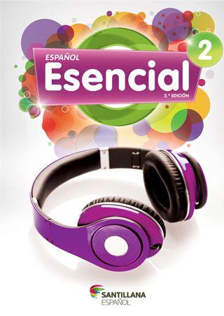 Español Esencial 2.a edición 2 - Libro del Alumno + versión para tabletas