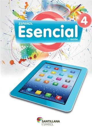Español Esencial 2.a edición 4 - Libro del Alumno + versión para tabletas