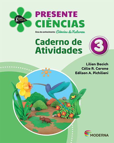 Presente - Ciências - 3º ano - Caderno de Atividades - 5ª edição