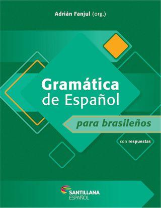 Gramática y Práctica de Español para brasileños – 3.a edición