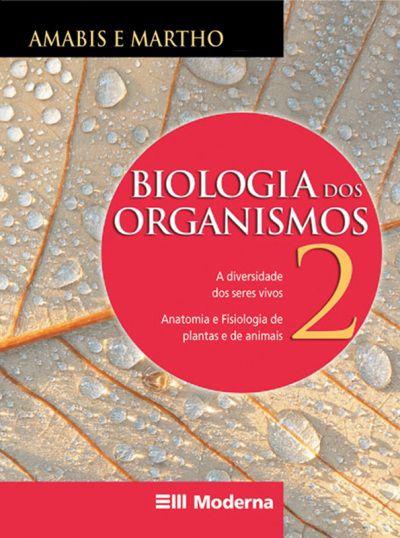 Biologia - Dos organismos - Volume 2