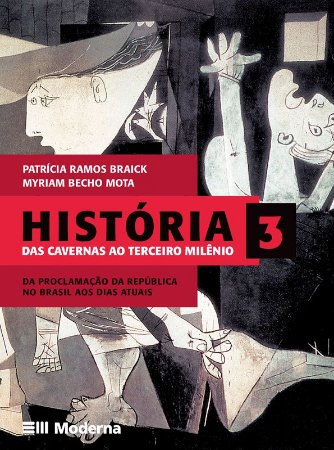 História - Volume 3 Das cavernas ao terceiro milênio