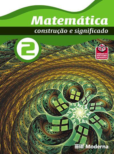 Matemática - Volume 2 Construção e significado