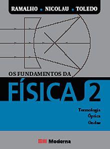 Os Fundamentos da Física - Terminologia, Óptica e Ondas - Volume 2