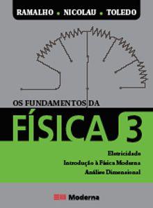Os Fundamentos da Física - Eletricidade - Volume 3