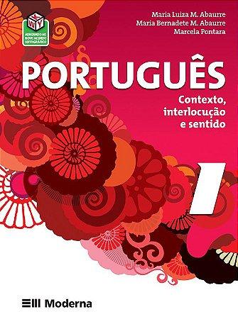Português: Contexto, interlocução e sentido - Volume 1