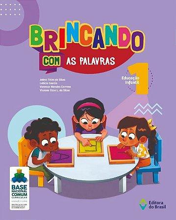 BRINCANDO COM AS PALAVRAS EDUCAÇÃO INFANTIL  V.1