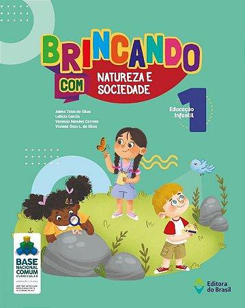 BRINCANDO NATUREZA E SOCIEDADE V.1