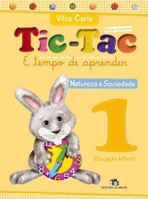 TIC -TAC - É TEMPO DE APRENDER - NATUREZA E SOCIEDADE 1
