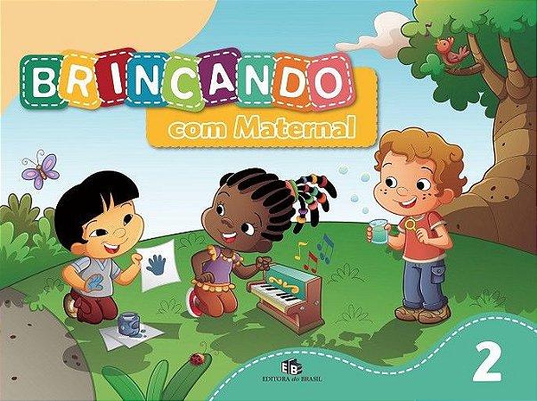BRINCANDO COM MATERNAL - VOL. 2
