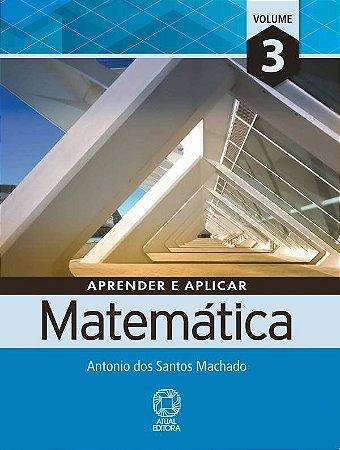 Aprender E Aplicar Matemática - Ensino Médio - Vol. 3