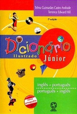 Dicionário Ilustrado Júnior - Inglês / Português - Português / Inglês - 2ª Ed.