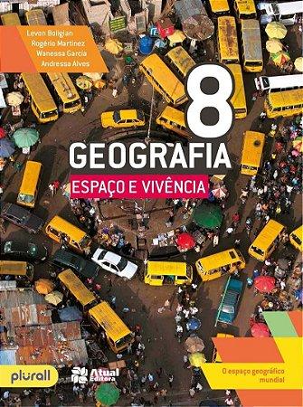 Geografia - Espaço e Vivência - 8º Ano