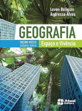 Geografia - Espaço e Vivência - Volume Único