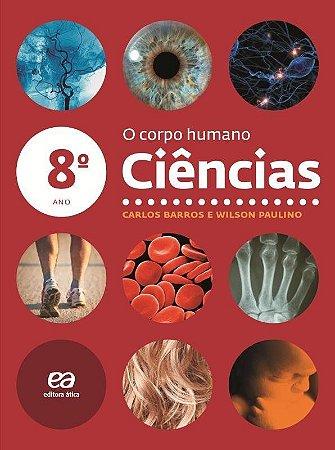 Ciências - O Corpo Humano - 8º Ano