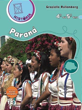 História - Paraná - 4º Ano ou 5º Ano