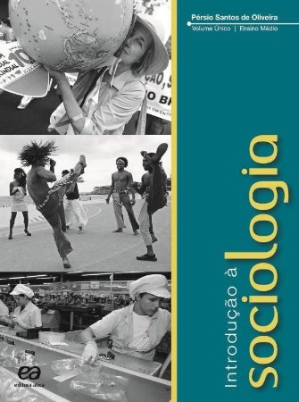 Introdução À Sociologia - Vol. Único - Ensino Médio - Conforme Nova Ortografia