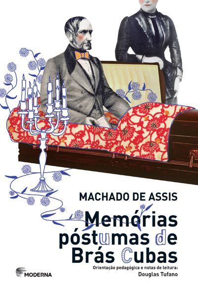 MEMORIA POSTUMAS DE BRÁS CUBAS