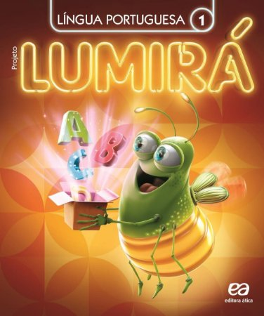 Projeto Lumirá - Língua Portuguesa - 1º Ano