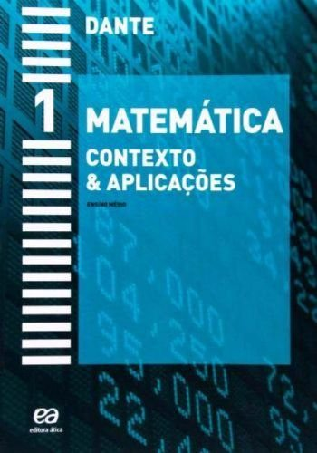 Matemática - Contexto e Aplicações 1 - Ensino Médio - 1º Ano