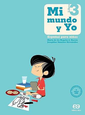 Mi Mundo Y Yo - Español Para Niños - Libro 3 - 3º Ano