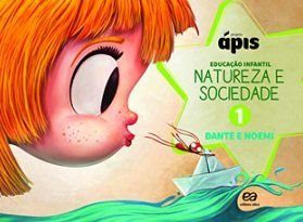Projeto Ápis - Natureza e Sociedade - Vol. 1