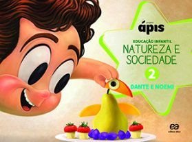 Projeto Ápis - Natureza e Sociedade - Vol. 2