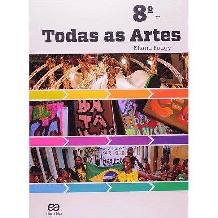 Todas As Artes - 8º Ano