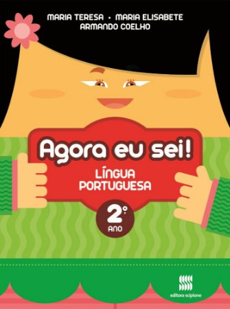Agora Eu Sei ! Língua Portuguesa - 2º Ano