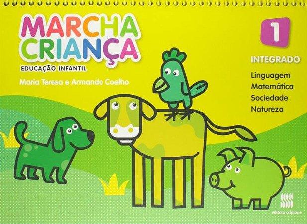 Marcha Criança - Integrado - Educação Infantil 1