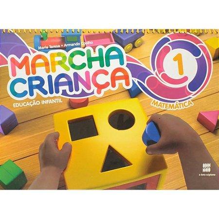 Marcha Criança - Matemática - Ed. Infantil - Vol. 1