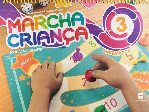 Marcha Criança - Matemática - Ed. Infantil - Vol. 3
