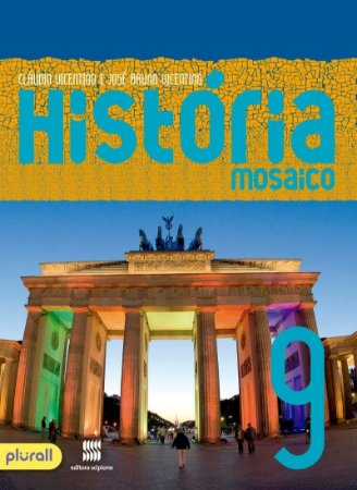 Projeto Mosaico - História - 9º Ano
